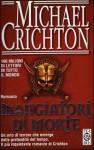 Mangiatori di morte - Michael Crichton, Ettore Capriolo