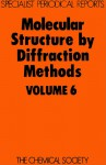 Molecular Structure by Diffraction Methods - Royal Society of Chemistry, M R Truter, Royal Society of Chemistry