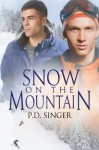 Snow on the Mountain - P.D. Singer
