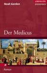 Der Medicus - Noah Gordon, Ulrike Wasel, Klaus Timmermann