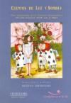 Cuentos de Luz y Sombra: Obras Seleccionadas de Los Concursos Interamericanos de Cuentos 2003-2004, Fundacion Avon Para La Mujer - Angélica Gorodischer