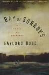 Bay Of Sorrows - Gaylord Dold, Gaylord Fold