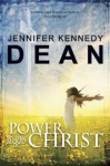 Power in the Blood of Christ - Jennifer Kennedy Dean