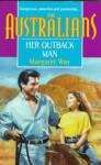 Her Outback Man - Margaret Way