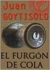 El furgón de cola - Juan Goytisolo