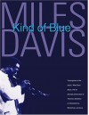 Miles Davis - Kind of Blue: Deluxe Edition - Hal Leonard Publishing Company