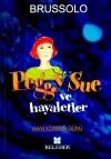 Mavi Köpeğin Günü (Peggy Sue ve Hayaletler #1) - Serge Brussolo, Tuba Bozkurt