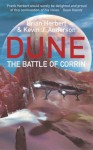 The Battle Of Corrin: Legends of Dune 3 - Brian Herbert, Kevin J. Anderson
