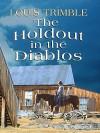 The Holdout in the Diablos - Louis Trimble