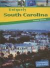Uniquely South Carolina - Victoria Sherrow