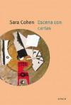 Escena Con Cartas - Sara Cohen