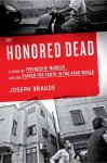 The Honored Dead: A Story of Friendship, Murder, and the Search for Truth in the Arab World (Audio) - Joseph Braude, Benson Simmonds