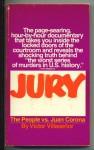 Jury: The People vs. Juan Corona - Victor Villaseñor
