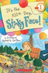 It's The 100th Day, Stinky Face! - Lisa McCourt, Cyd Moore