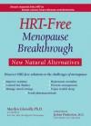 HRT-Free Menopause Breakthrough: New Natural Alternatives - Marilyn Glenville, JoAnn Pinkerton