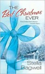 The Best Christmas Ever - Stella Bagwell