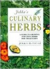 Jekka's Culinary Herbs: A Guide to Growing Herbs for the Kitchen - Jekka McVicar