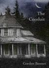 The Conduit - Gordon Bonnet