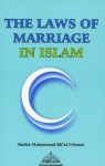 The Laws Of Marriage In Islam - Muḥammad Ra'fat ʻUthmān