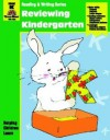 Reviewing Kindergarten: Grade K - Jo Ellen Moore