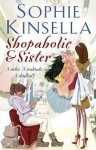 Shopaholic & Sister. Sophie Kinsella - Sophie Kinsella