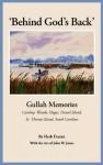 Behind God's Back: Gullah Memories Cainhoy, Wando, Huger, Daniel Island, St. Thomas Island, South Carolina - Herb Frazier, Frank B. Gilbreth Jr., Charles W. Waring