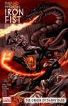 The Immortal Iron Fist: The Origin Of Danny Rand - Matt Fraction, Roy Thomas, Len Wein, Kano, Gil Kane, Larry Hama