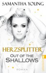 Out of the Shallows - Herzsplitter (Deutsche Ausgabe) - Samantha Young