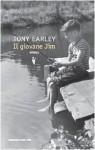 Il giovane Jim - Tony Earley, Beatrice Masini
