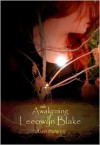 The Awakening of Leeowyn Blake (The Kahl'Nar Saga, #1) - Mary Parker