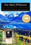 One Man's Wilderness: An Alaskan Odyssey - Sam Keith, Richard Proenneke