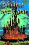 Children of the Star - Sylvia Engdahl