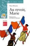 Au Revoir, Marie - Tina Olivares, Federico Delicado