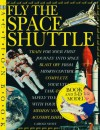 Fly the Space Shuttle [With 3-D Space Shuttle Model to Make] - Carole Stott