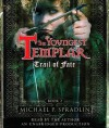 Trail of Fate - Michael P. Spradlin, Paul Boehmer