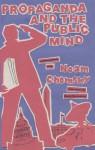 Propaganda and the Public Mind: Conversations with Noam Chomsky and David Barsamian - David Barsamian, David Barsamian