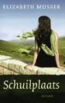 Schuilplaats - Elizabeth Musser, Roelof Posthuma