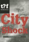 City Shock: Planning the Unexpected - Winy Maas, Felix Madrazo