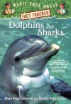 Dolphins And Sharks (Magic Tree House Research Guides) - Mary Pope Osborne