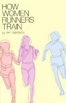 How Women Runners Train - Vern Gambetta