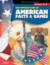 The Complete Book of American Facts and Games, Grades 3 - 5 - American Education Publishing, American Education Publishing