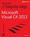 Microsoft Visual C# 2013 Step by Step - John Sharp