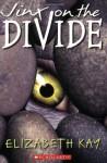 Jinx On The Divide - Elizabeth Kay