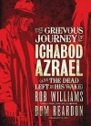 The Grievous Journey of Ichabod Azrael (And The Dead Left In His Wake) - Rob Williams, Dom Reardon
