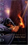 Sherwood: Original Stories from the World of Robin Hood - Jane Yolen, Dennis Nolan