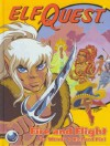 Elfquest Book #01: Fire and Flight - Wendy Pini, Richard Pini