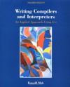 Writing Compilers and Interpreters - Ronald Mak