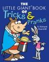 The Little Giant Book of Tricks & Pranks - E. Richard Churchill