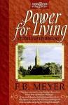 Power for Living - F.B. Meyer