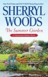 The Summer Garden - Sherryl Woods
